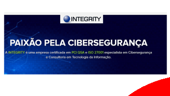 Integrity, empresa certificada em PCI QSA e ISO 27001